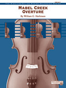 Cover icon of Mabel Creek Overture sheet music for string orchestra (full score) by William G. Harbinson