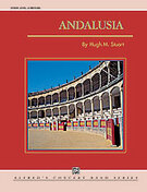 Cover icon of Andalusia (COMPLETE) sheet music for concert band by Hugh Stuart