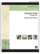 Cover icon of Coventry Carol sheet music for concert band (full score) by Mark Williams