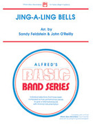 Cover icon of Jing-A-Ling Bells (COMPLETE) sheet music for concert band by Anonymous, Sandy Feldstein and John O'Reilly