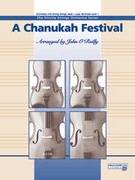 Cover icon of A Chanukah Festival (COMPLETE) sheet music for string orchestra by Anonymous and John O'Reilly, beginner orchestra