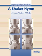 Cover icon of A Shaker Hymn (COMPLETE) sheet music for string orchestra by Anonymous and John O'Reilly
