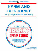 Cover icon of Hymn and Folk Dance sheet music for concert band (full score) by Sandy Feldstein and John O'Reilly