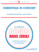 Cover icon of Christmas in Concert sheet music for concert band (full score) by Sandy Feldstein and John O'Reilly