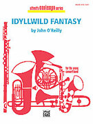 Cover icon of Idyllwild Fantasy sheet music for concert band (full score) by John O'Reilly, easy