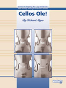Cover icon of Cellos Ole! (COMPLETE) sheet music for string orchestra by Richard Meyer, beginner