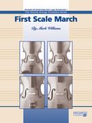 Cover icon of First Scale March (COMPLETE) sheet music for string orchestra by Mark Williams