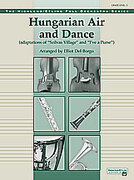 Cover icon of Hungarian Air and Dance (COMPLETE) sheet music for full orchestra by Anonymous and Elliot Del Borgo