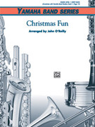 Cover icon of Christmas Fun (COMPLETE) sheet music for concert band by Anonymous and John O'Reilly