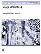 Cover icon of Songs of Scotland sheet music for concert band (full score) by Anonymous and Mark Williams