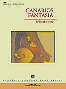 Cover icon of Canarios Fantasia sheet music for concert band (full score) by Douglas Akey, intermediate concert band (full score)