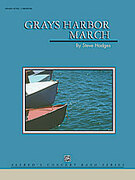 Cover icon of Grays Harbor March sheet music for concert band (full score) by Steve Hodges