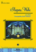 Cover icon of Sleepers Wake sheet music for concert band (full score) by Johann Sebastian Bach and Mark Williams