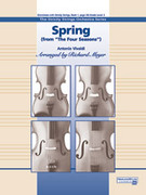 Cover icon of Spring from the Four Seasons (COMPLETE) sheet music for string orchestra by Antonio Vivaldi and Richard Meyer