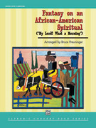 Cover icon of Fantasy on an African-American Spiritual (COMPLETE) sheet music for concert band by Bruce Preuninger