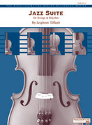 Cover icon of Jazz Suite for Strings and Rhythm sheet music for string orchestra (full score) by Leighton Tiffault, easy/intermediate