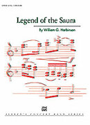 Cover icon of Legend of the Saura sheet music for concert band (full score) by William G. Harbinson