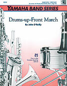 Cover icon of Drums-up-Front March sheet music for concert band (full score) by John O'Reilly