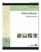 Cover icon of Prairie Schooner sheet music for concert band (full score) by Bruce Preuninger, easy skill level