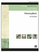 Cover icon of Metamorphosis sheet music for concert band (full score) by Gary Fagan