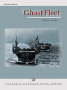 Cover icon of Ghost Fleet (COMPLETE) sheet music for concert band by Robert Sheldon