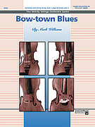 Cover icon of Bow-town Blues (COMPLETE) sheet music for string orchestra by Mark Williams