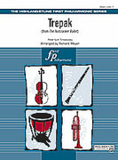 Cover icon of Trepak from The Nutcracker Ballet sheet music for full orchestra (full score) by Pyotr Ilyich Tchaikovsky, Pyotr Ilyich Tchaikovsky and Richard Meyer, classical score, beginner