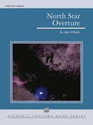 Cover icon of North Star Overture (COMPLETE) sheet music for concert band by John O'Reilly, easy/intermediate skill level