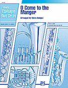 Cover icon of O Come to the Manger (COMPLETE) sheet music for concert band by Anonymous and Steve Hodges