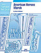 Cover icon of American Heroes March sheet music for concert band (full score) by Mark Williams