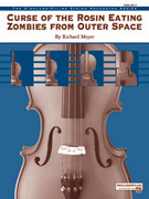 Cover icon of Curse of the Rosin Eating Zombies from Outer Space sheet music for string orchestra (full score) by Richard Meyer, easy/intermediate skill level