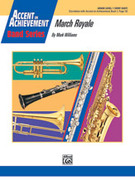 Cover icon of March Royale (COMPLETE) sheet music for concert band by Mark Williams