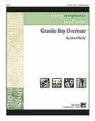 Cover icon of Granite Bay Overture (COMPLETE) sheet music for concert band by John O'Reilly