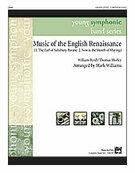 Cover icon of Music of the English Renaissance (COMPLETE) sheet music for concert band by Anonymous and Mark Williams