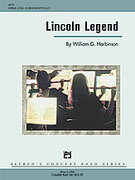 Cover icon of Lincoln Legend (COMPLETE) sheet music for concert band by William G. Harbinson, intermediate concert band