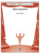 Cover icon of Alpha Squadron sheet music for concert band (full score) by Greg Hillis, beginner skill level