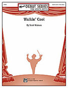 Cover icon of Walkin' Cool sheet music for concert band (full score) by Scott Watson, beginner skill level