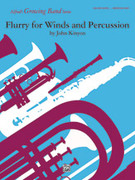 Cover icon of Flurry for Winds and Percussion (COMPLETE) sheet music for concert band by John Kinyon