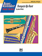 Cover icon of Trumpets Up Front (COMPLETE) sheet music for concert band by John O'Reilly