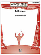 Cover icon of Latinesque sheet music for concert band (full score) by Bruce Preuninger
