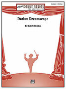 Cover icon of Dorian Dreamscape sheet music for concert band (full score) by Robert Sheldon