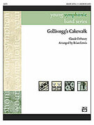 Cover icon of Golliwogg's Cakewalk sheet music for concert band (full score) by Claude Debussy and Brian Lewis