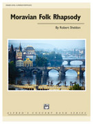 Cover icon of Moravian Folk Rhapsody (COMPLETE) sheet music for concert band by Robert Sheldon