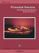 Cover icon of Primordial Overture sheet music for concert band (full score) by Darren W. Jenkins