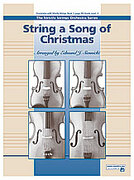 Cover icon of String a Song of Christmas (COMPLETE) sheet music for string orchestra by Anonymous, easy