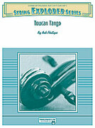 Cover icon of Toucan Tango sheet music for string orchestra (full score) by Bob Phillips