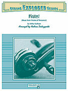Cover icon of Pirates! sheet music for string orchestra (full score) by Arthur Sullivan and Andrew H. Dabczynski