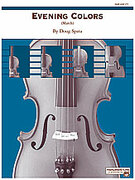 Cover icon of Evening Colors (COMPLETE) sheet music for string orchestra by Doug Spata