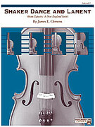 Cover icon of Shaker Dance and Lament sheet music for string orchestra (full score) by James Clemens