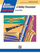 Cover icon of A Holiday Processional (COMPLETE) sheet music for concert band by John O'Reilly, beginner concert band